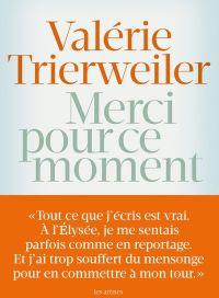 Valérie Trierweiler - Merci pour ce moment 2014